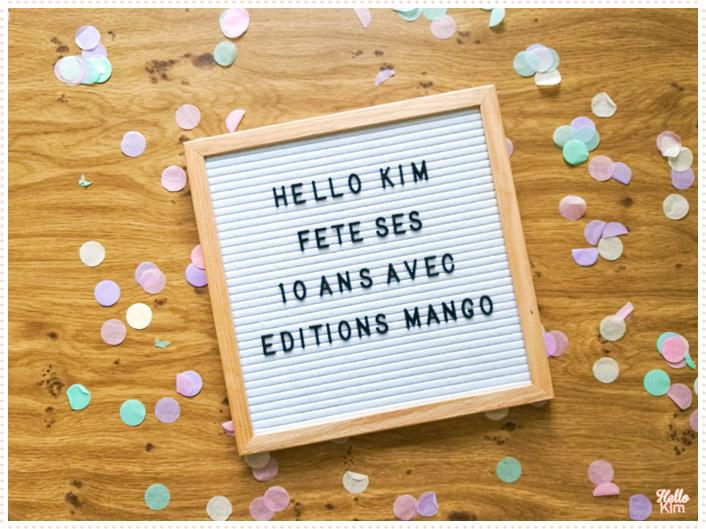 10 ans Hello Kim x Éditions Mango