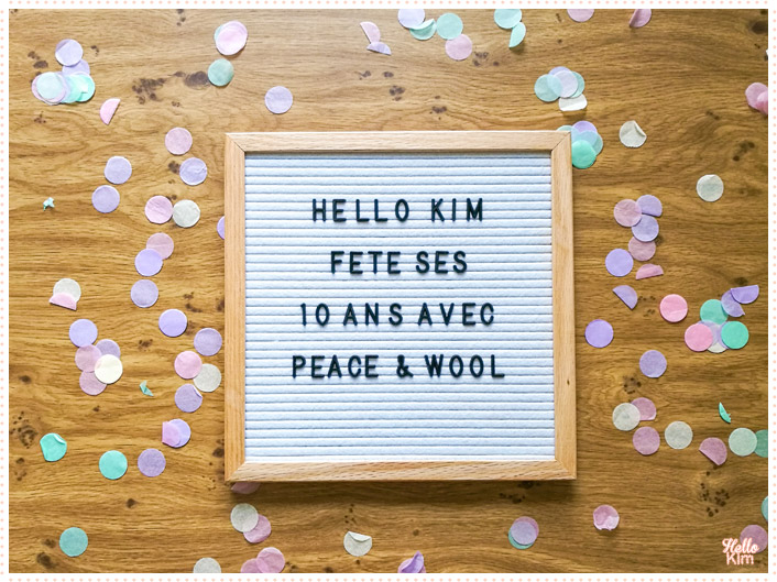 10 ans Hello Kim x Peace & wool
